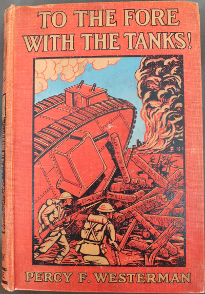 To the Fore with the Tanks, by Percy F. Westerman